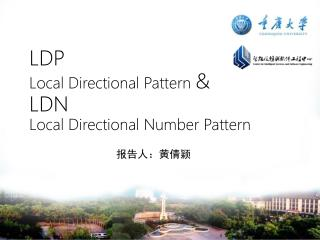 LDP  Local Directional Pattern  & LDN Local Directional Number Pattern