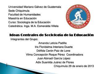 Universidad Mariano Gálvez de Guatemala Sede Chiquimula Facultad de Humanidades