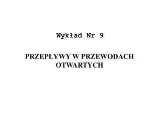 Wykład Nr 9