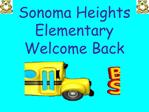 Sonoma Heights Elementary  Welcome Back