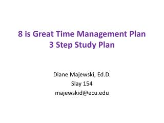 8 is Great Time Management Plan 3 Step Study Plan