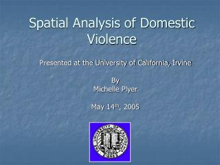 Spatial Analysis of Domestic Violence