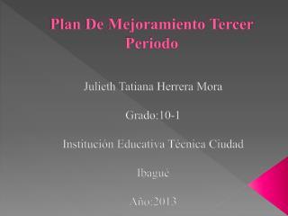 Plan De Mejoramiento Tercer Periodo