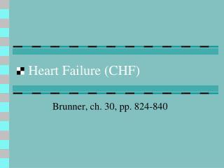 Heart Failure (CHF)