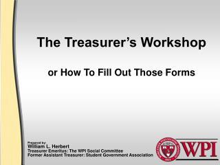 The Treasurer's Workshop