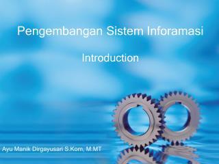 Pengembangan Sistem Inforamasi Introduction