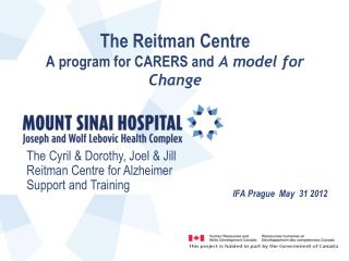 The Reitman Centre  A program for CARERS  and A model for Change