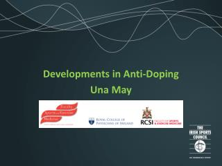 Developments in Anti-Doping Una May