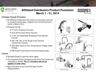 Affiliated Distributors Product Promotion March 1 - 31, 2014