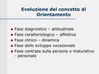 Evoluzione del concetto di Orientamento