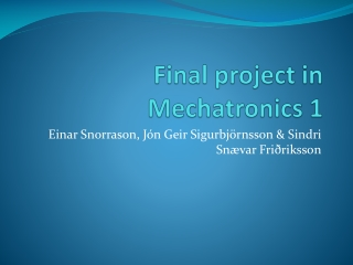 Mechatronics 1