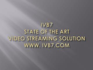 IVB7 HD Webcasting Equipment
