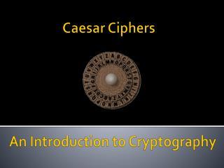 Caesar Ciphers