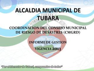 ALCALDIA MUNICIPAL DE TUBARA