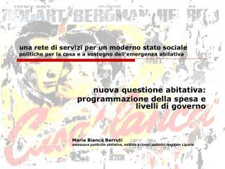 nuova questione abitativa:  programmazione della spesa e livelli di governo Maria Bianca Berruti