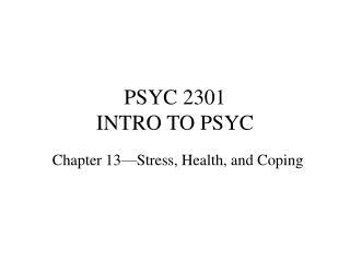 PSYC 2301 INTRO TO PSYC