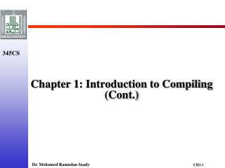 Chapter 1: Introduction to Compiling (Cont.)