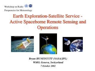 Earth Exploration-Satellite Service - Active Spaceborne Remote Sensing and Operations