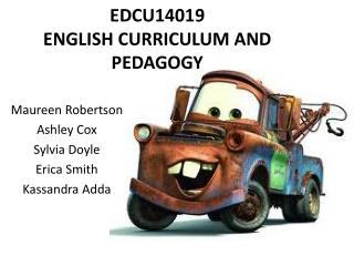 EDCU14019 ENGLISH CURRICULUM AND PEDAGOGY