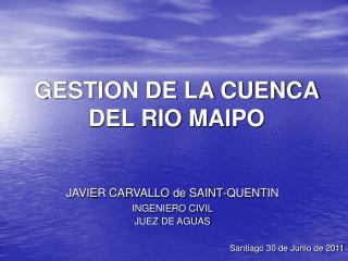 GESTION DE LA CUENCA DEL RIO MAIPO