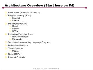Architecture Overview (Start here on Fri)