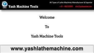 Different Types of Lathe Machines