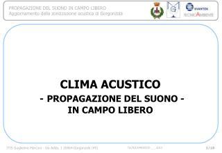 CLIMA ACUSTICO - PROPAGAZIONE DEL SUONO - IN CAMPO LIBERO