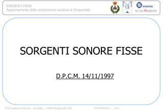 SORGENTI SONORE FISSE D.P.C.M. 14/11/1997