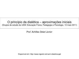 Prof. Achilles Delari Junior