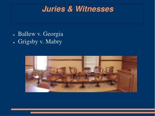 Juries & Witnesses