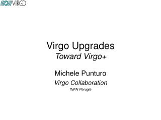 Virgo Upgrades Toward Virgo+
