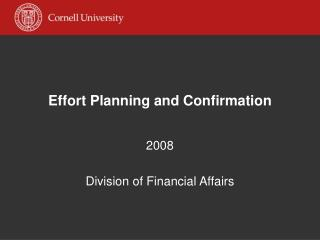 Effort Planning and Confirmation