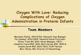 Oxygen With Love: Reducing Complications of Oxygen Administration in Preterm Infants
