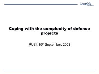 Coping with the complexity of defence projects