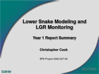 Lower Snake Modeling and LGR Monitoring Year 1 Report Summary