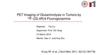 PET Imaging of Glutaminolysis in Tumors by 18 F-(2S,4R)4-Fluoroglutamine