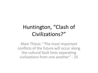 Huntington,  Clash of Civilizations