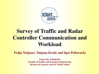 Survey of Traffic and Radar Controller Communication and Workload