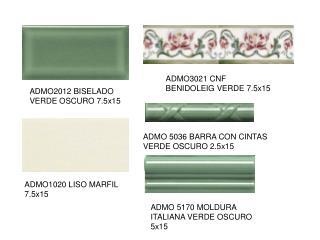 ADMO2012 BISELADO VERDE OSCURO 7.5x15