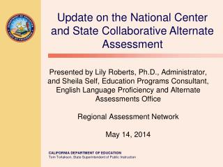 Update on the National Center and State Collaborative Alternate Assessment