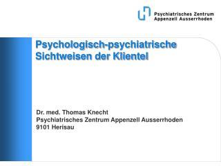 Psychologisch-psychiatrische Sichtweisen der Klientel