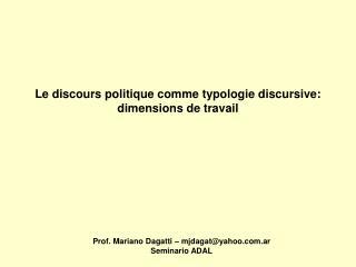 Le discours politique comme typologie discursive:  dimensions de travail