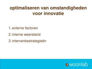 optimaliseren van omstandigheden voor innovatie