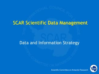 SCAR Scientific Data Management