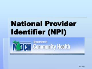 National Provider Identifier NPI