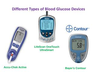 Different Types of Blood Glucose Devices