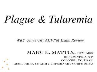 Plague & Tularemia