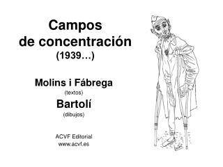 Campos  de concentración (1939…)