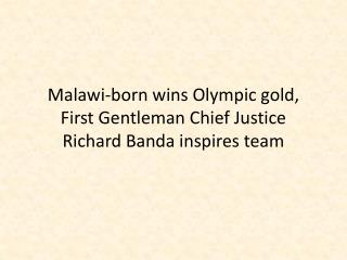 First-Gentleman-Chief-Justice-Richard-Banda-inspires-Team