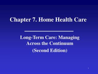 Chapter 7. Home Health Care